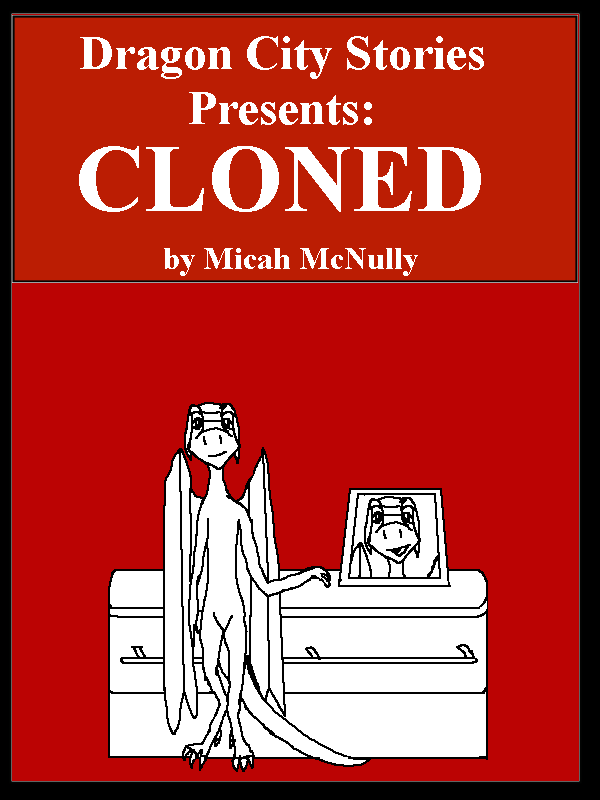 Chapter Two: Cloned